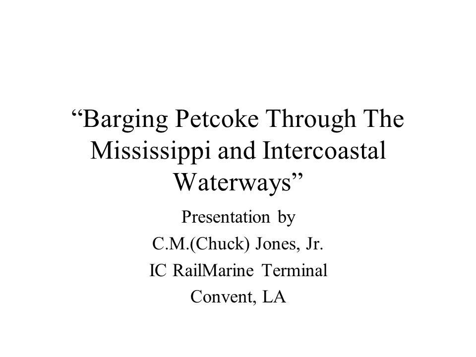 Barging Petcoke Through The Mississippi and Intercoastal Waterways