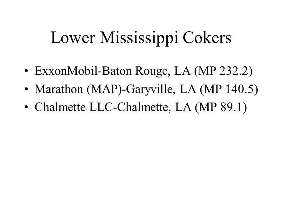 Lower Mississippi Cokers