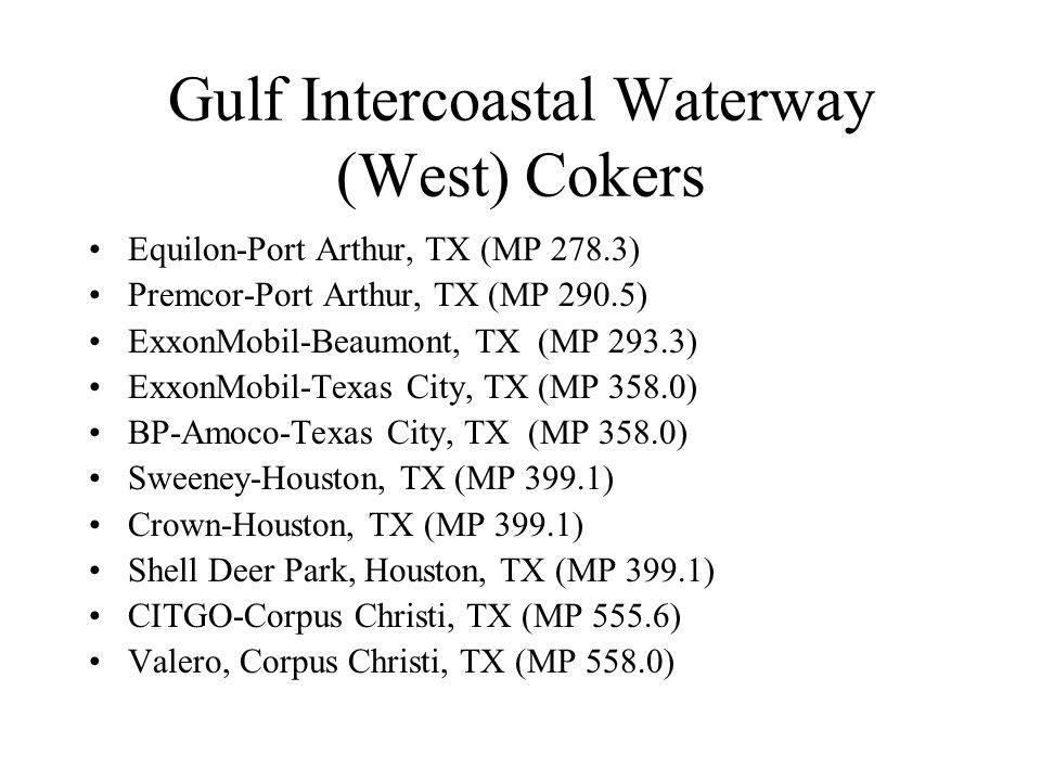 Gulf Intercoastal Waterway (West) Cokers