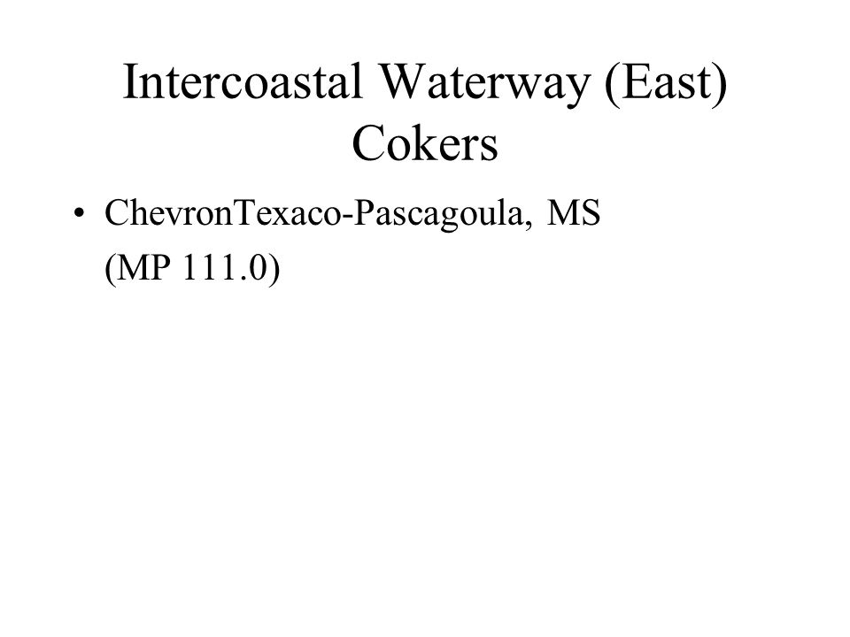 Intercoastal Waterway (East) Cokers
