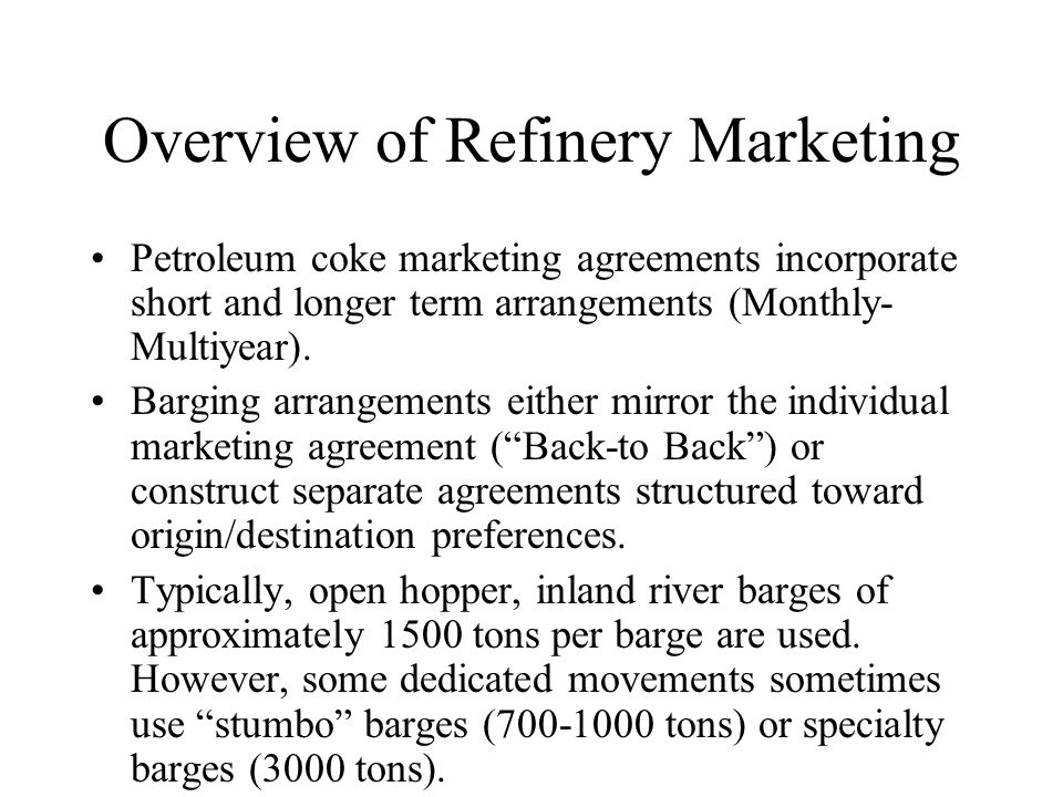 Overview of Refinery Marketing