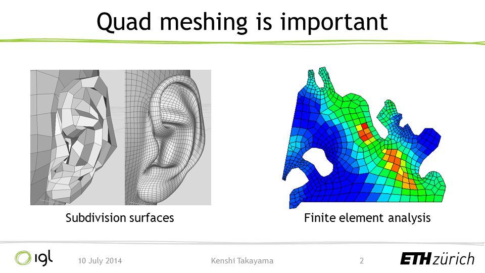 Quad meshing is important