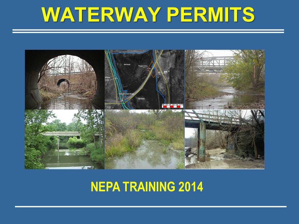 WATERWAY PERMITS NEPA TRAINING 2014