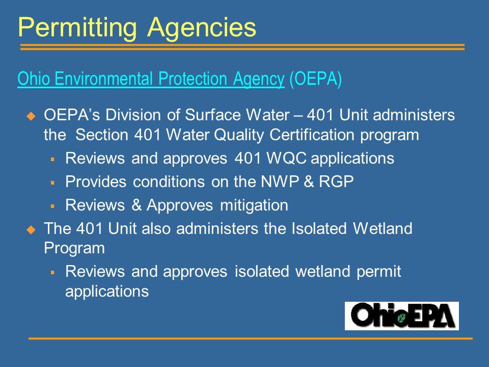 Permitting Agencies Ohio Environmental Protection Agency (OEPA)