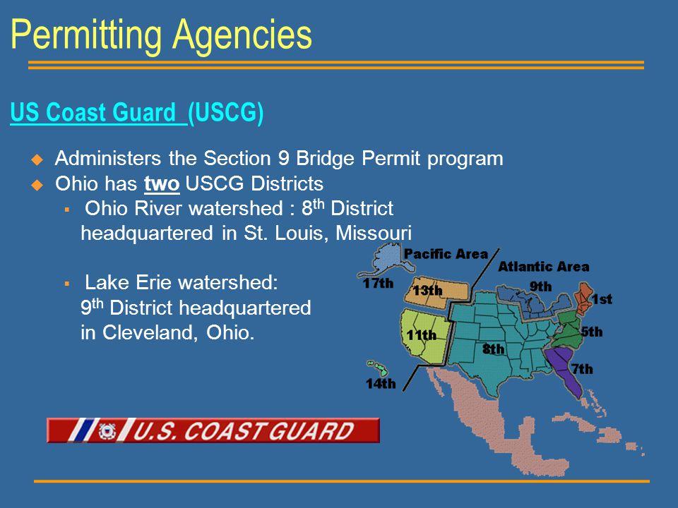 Permitting Agencies US Coast Guard (USCG)