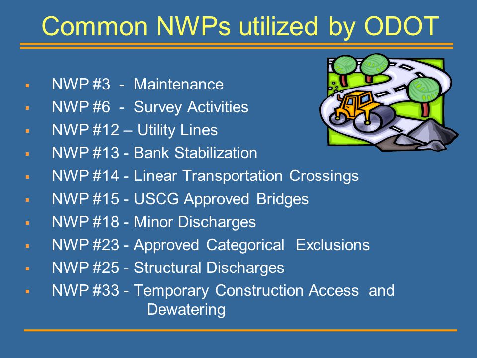 Common NWPs utilized by ODOT
