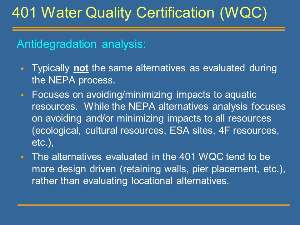 401 Water Quality Certification (WQC)