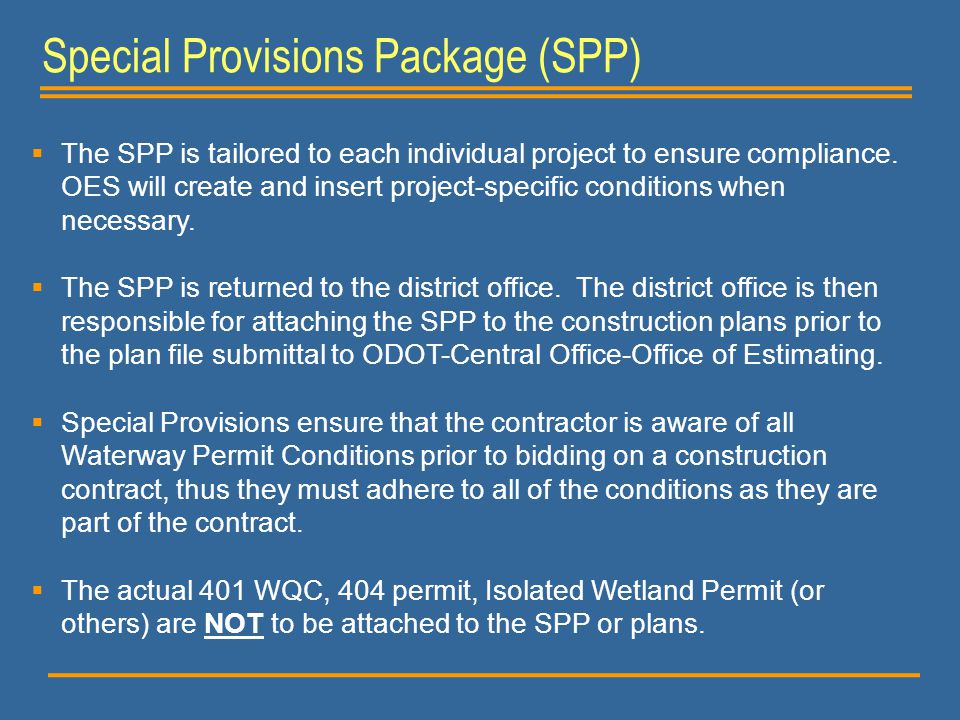 Special Provisions Package (SPP)