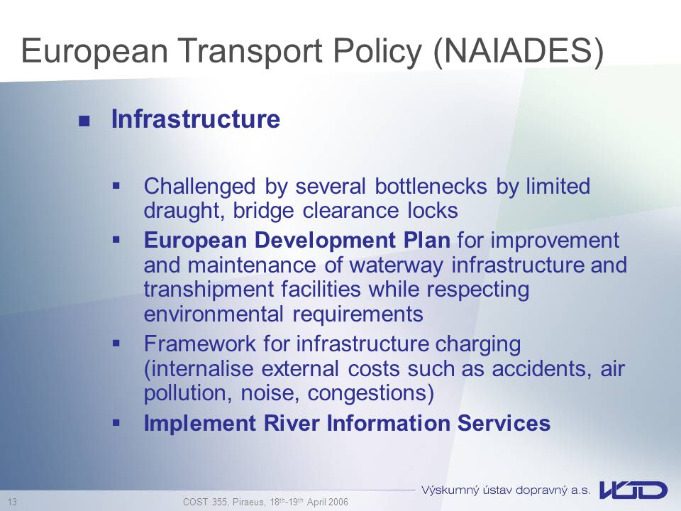 European Transport Policy (NAIADES)