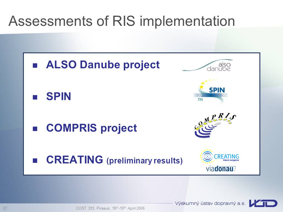 Assessments of RIS implementation
