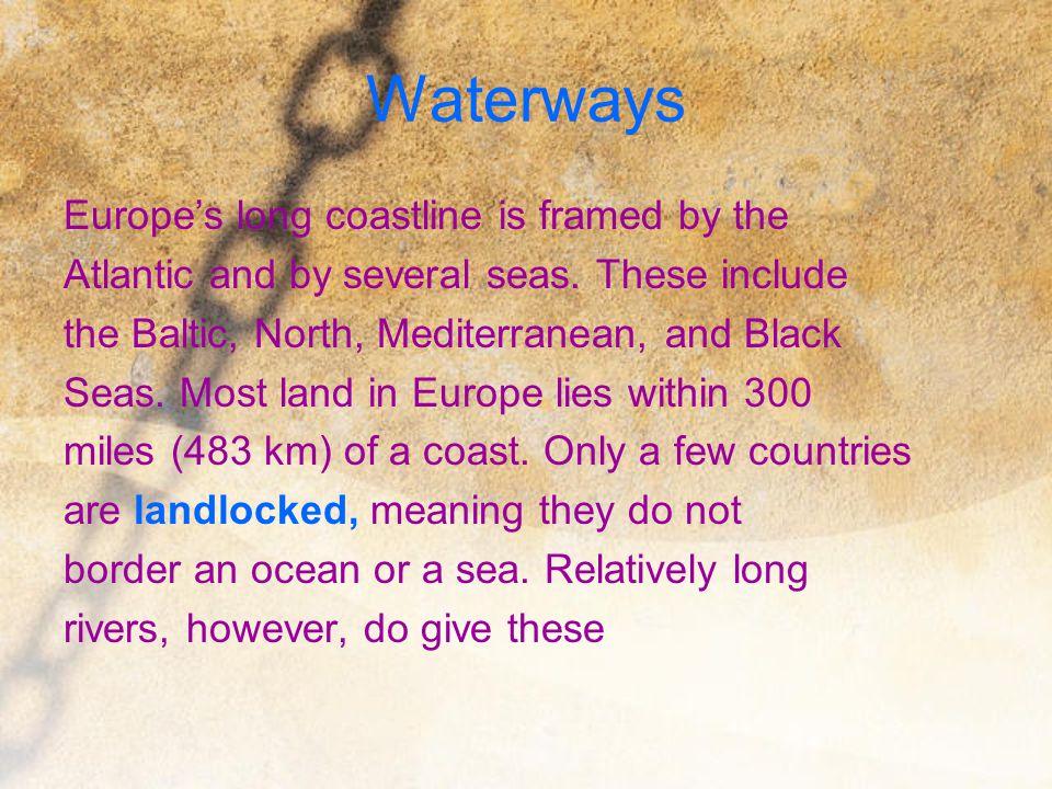 Waterways Europe's long coastline is framed by the
