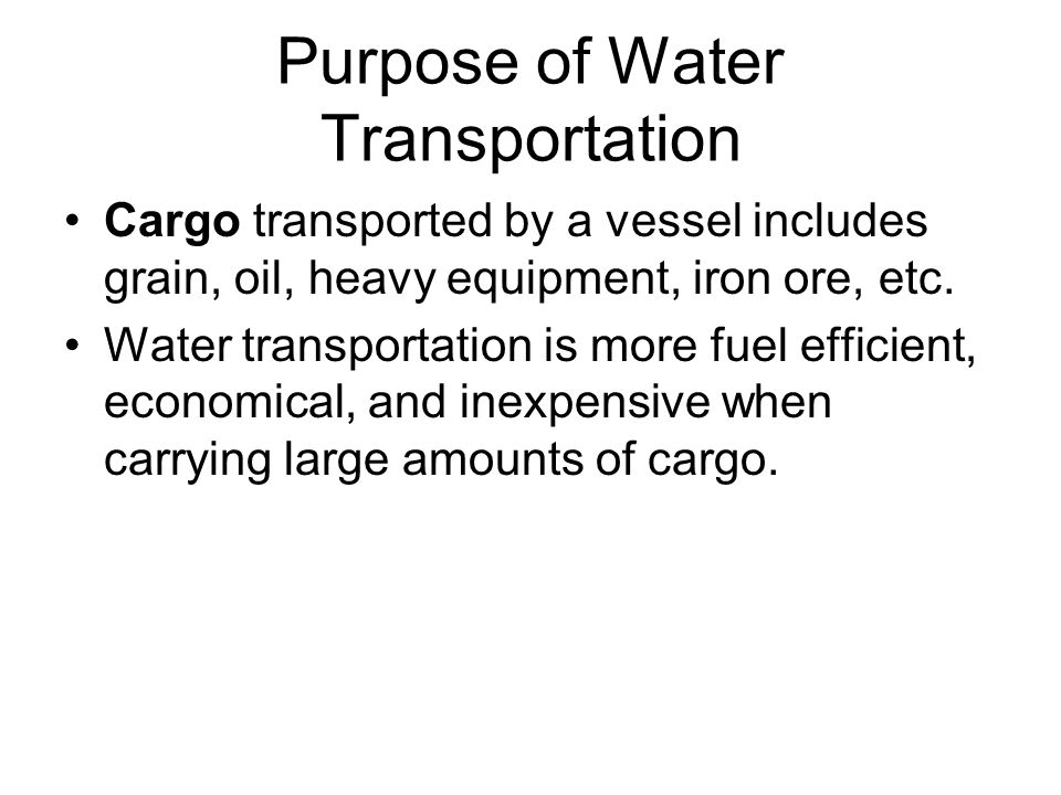 Purpose of Water Transportation