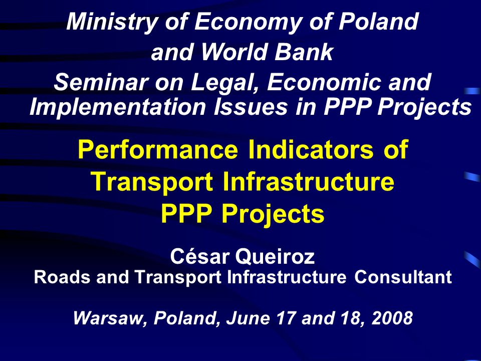 Performance Indicators of Transport Infrastructure PPP Projects