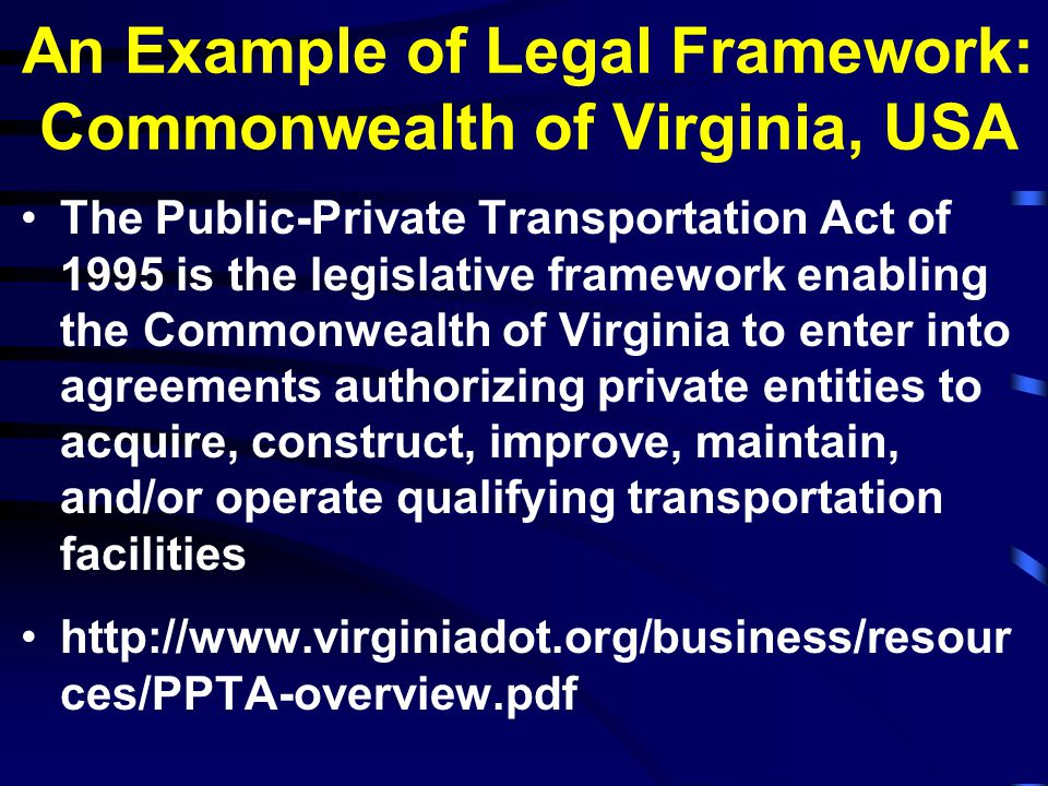 An Example of Legal Framework: Commonwealth of Virginia, USA