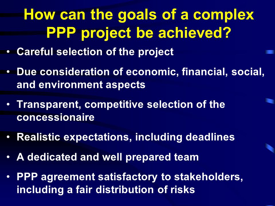 How can the goals of a complex PPP project be achieved