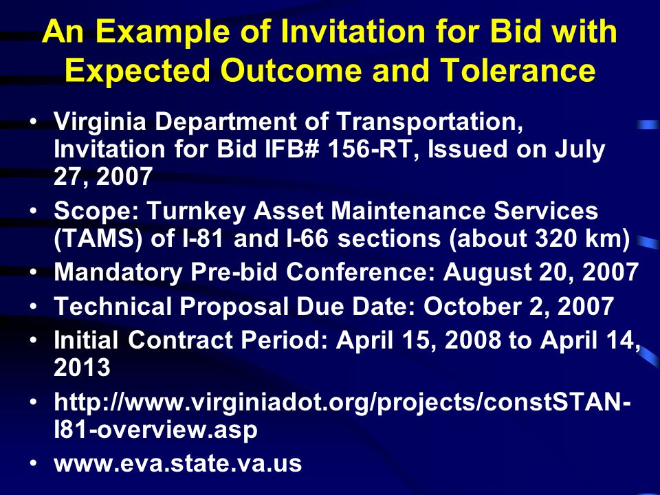 An Example of Invitation for Bid with Expected Outcome and Tolerance