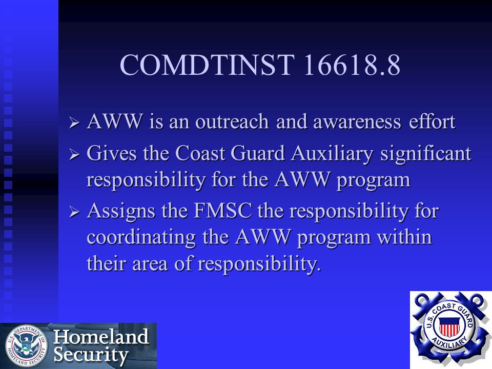 COMDTINST 16618.8 AWW is an outreach and awareness effort
