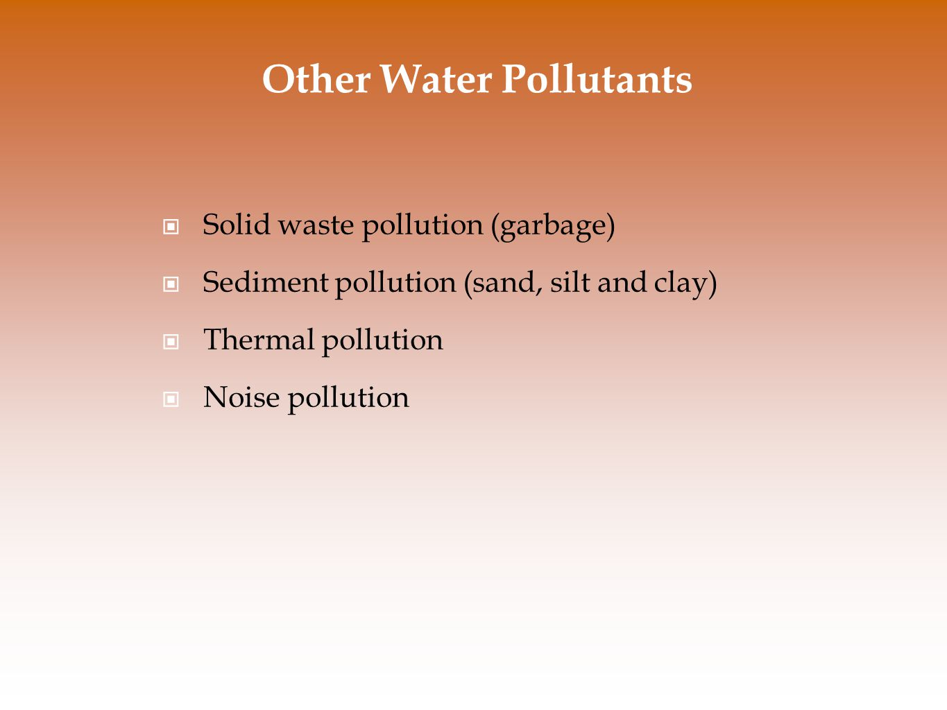 Other Water Pollutants