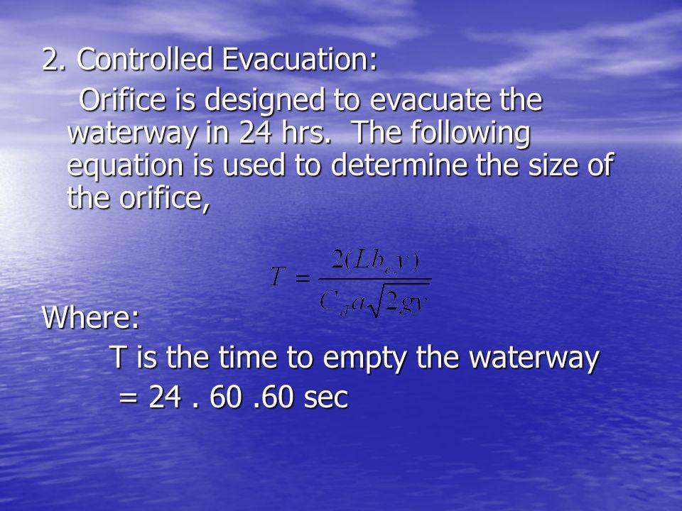 2. Controlled Evacuation:
