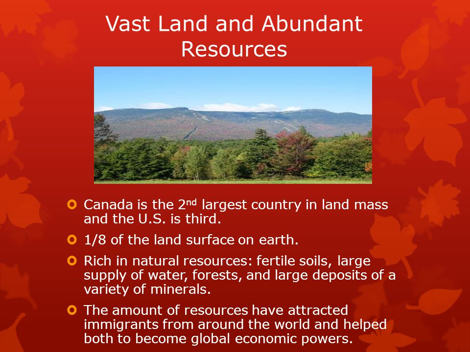 Vast Land and Abundant Resources