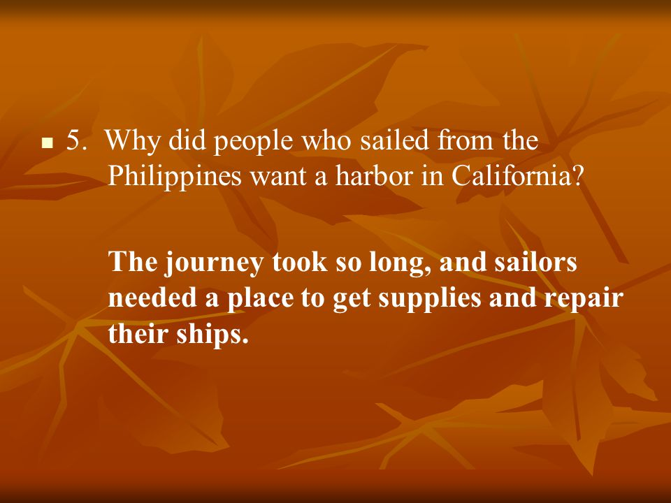 5. Why did people who sailed from the