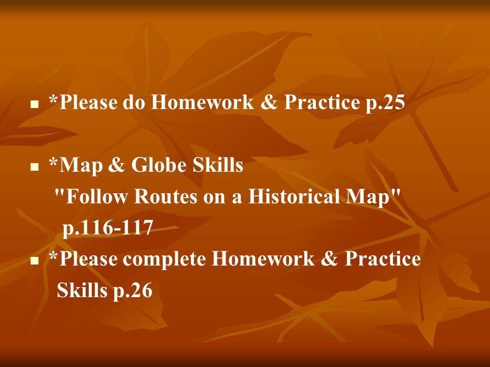 *Please do Homework & Practice p.25