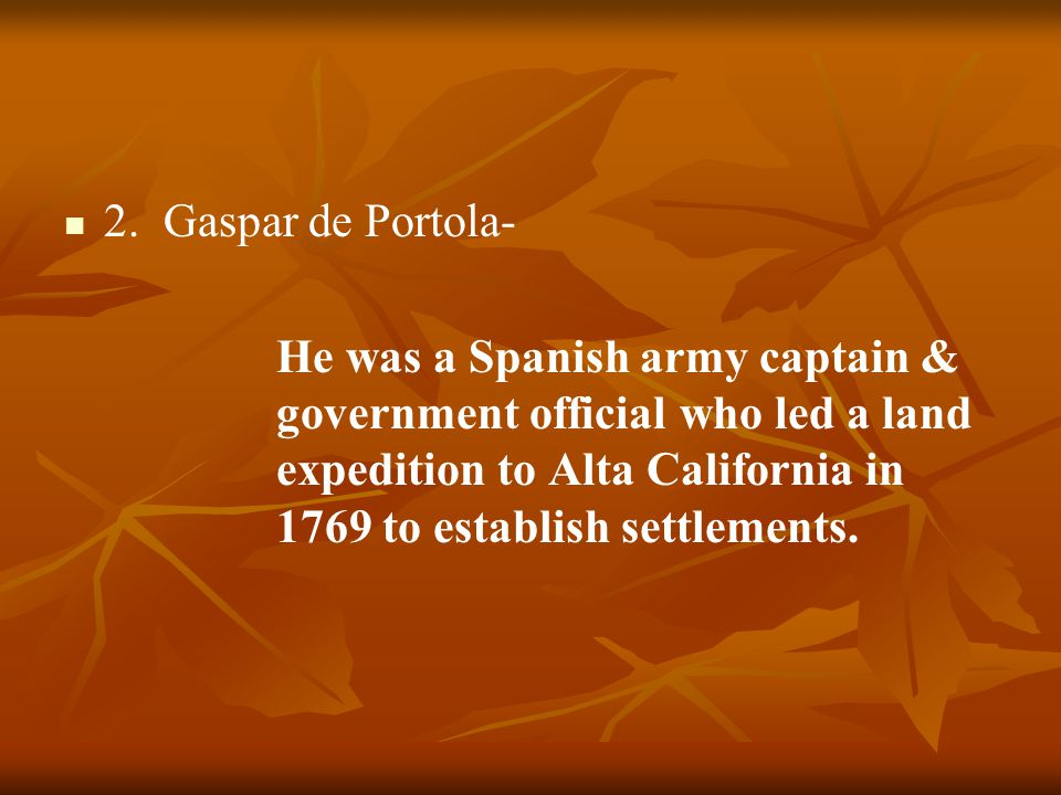 2. Gaspar de Portola-