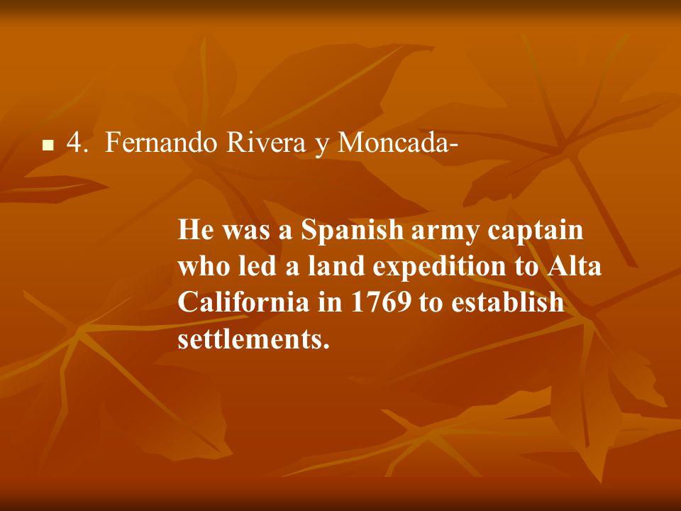 4. Fernando Rivera y Moncada-