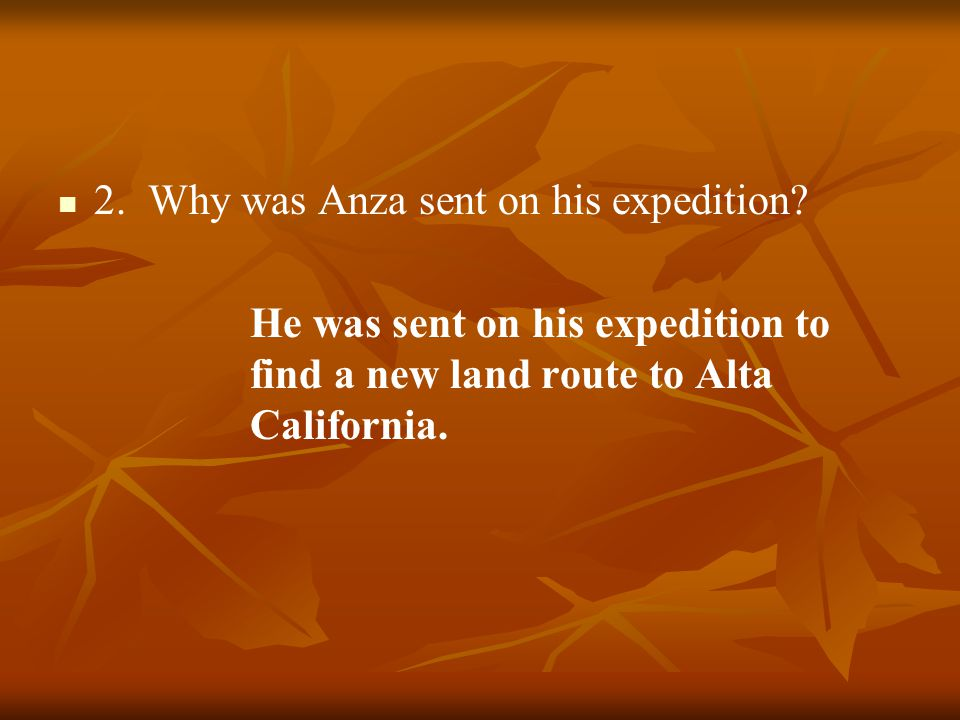 2. Why was Anza sent on his expedition