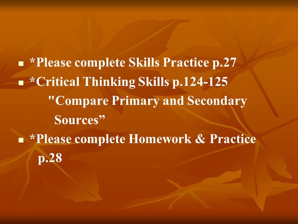 *Please complete Skills Practice p.27