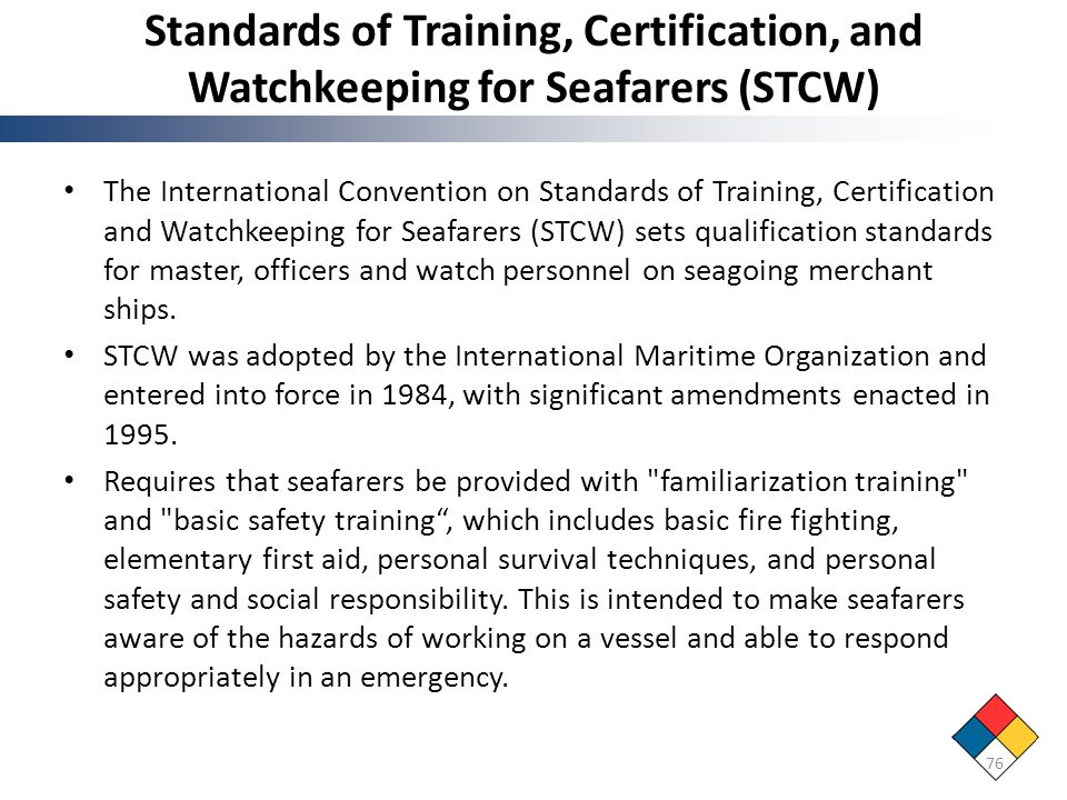 Standards of Training, Certification, and Watchkeeping for Seafarers (STCW)