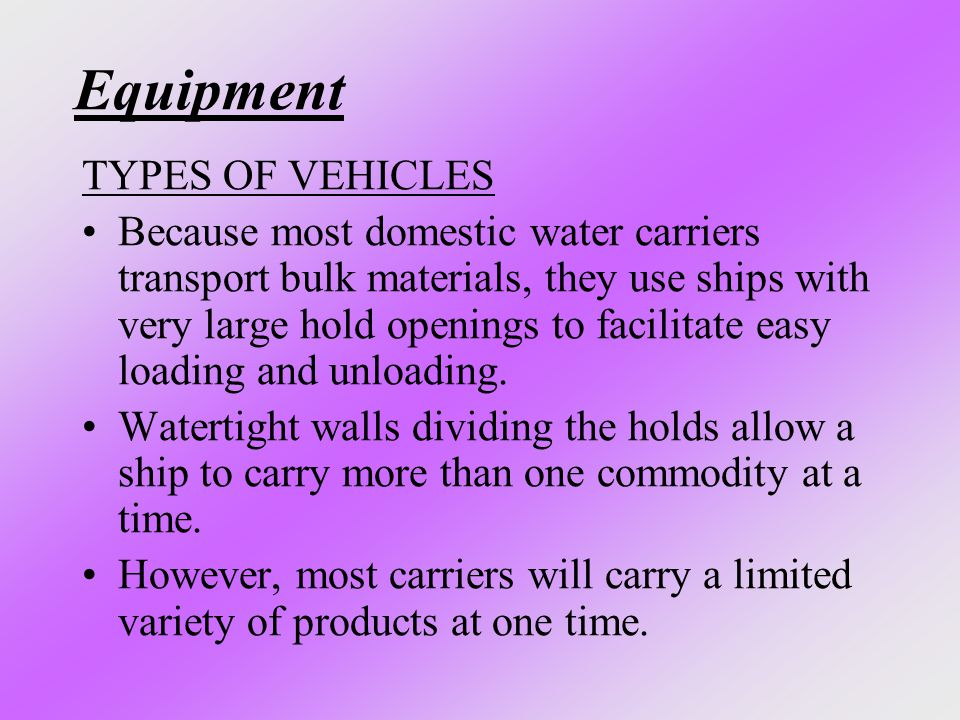 Equipment TYPES OF VEHICLES