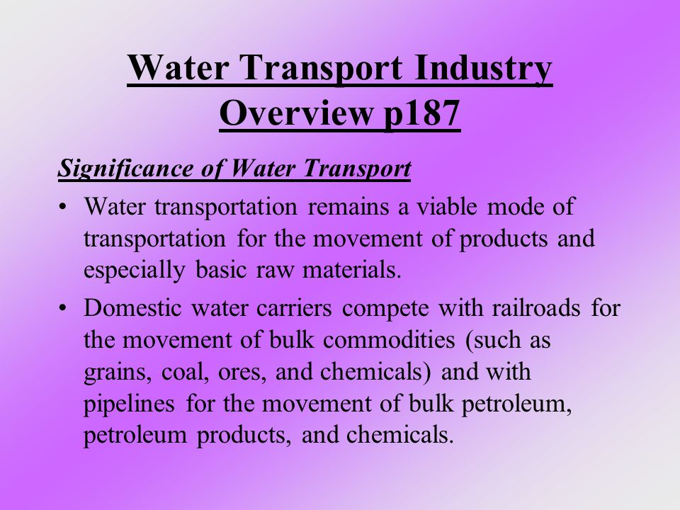 Water Transport Industry Overview p187