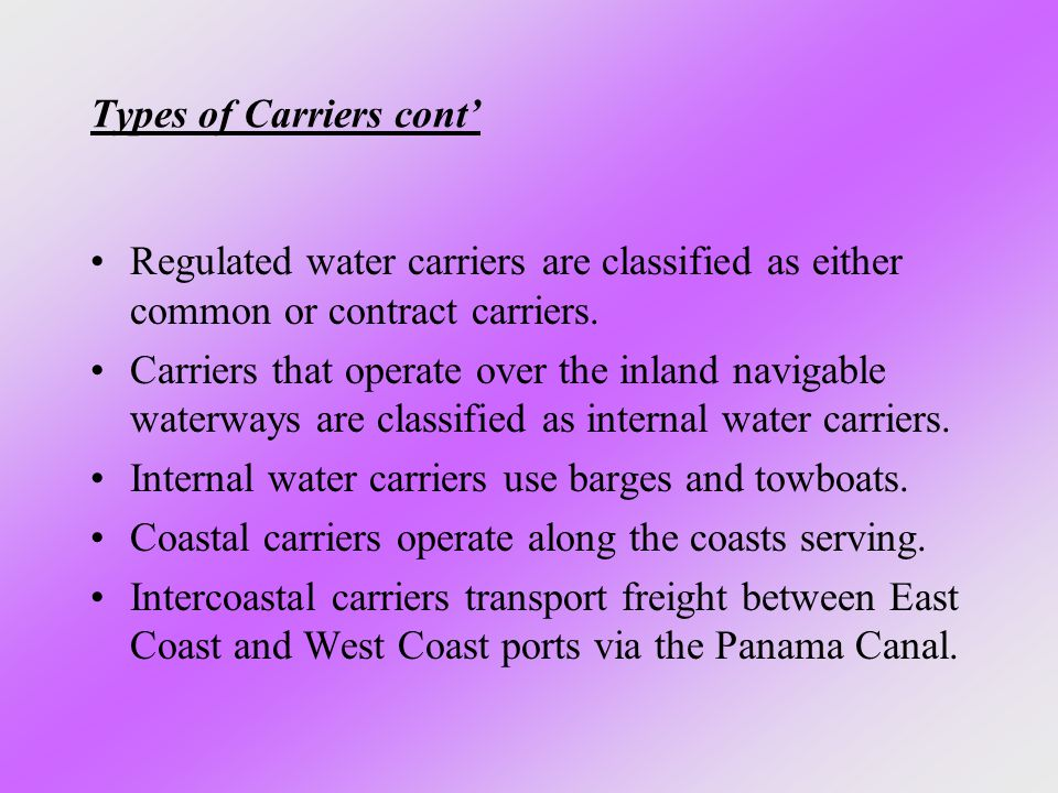 Types of Carriers cont'