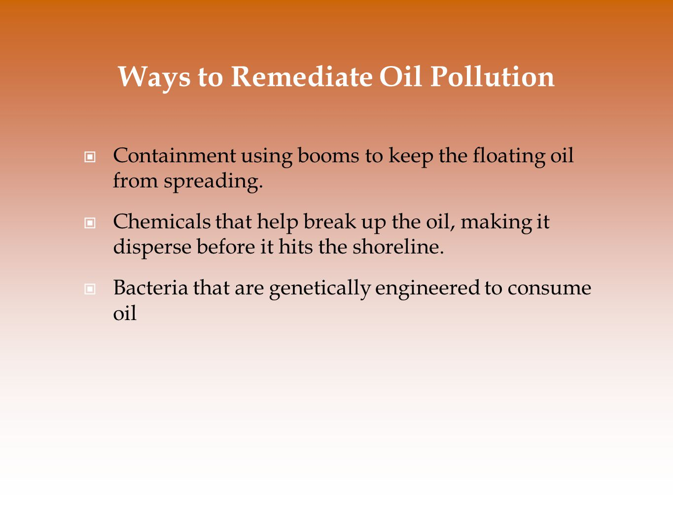 Ways to Remediate Oil Pollution