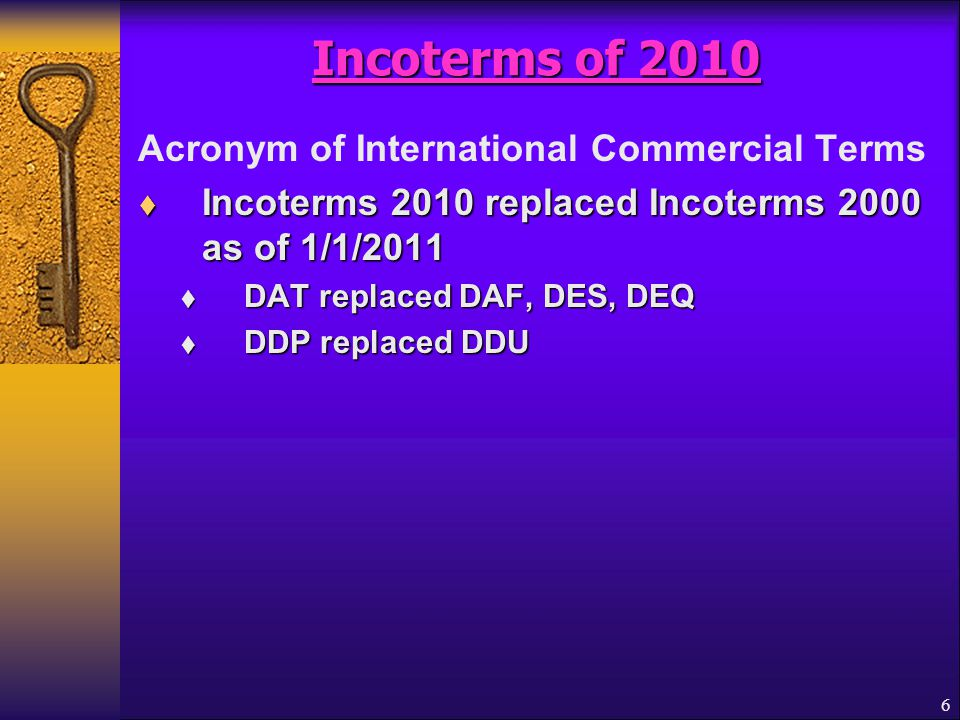 Incoterms of 2010 Acronym of International Commercial Terms