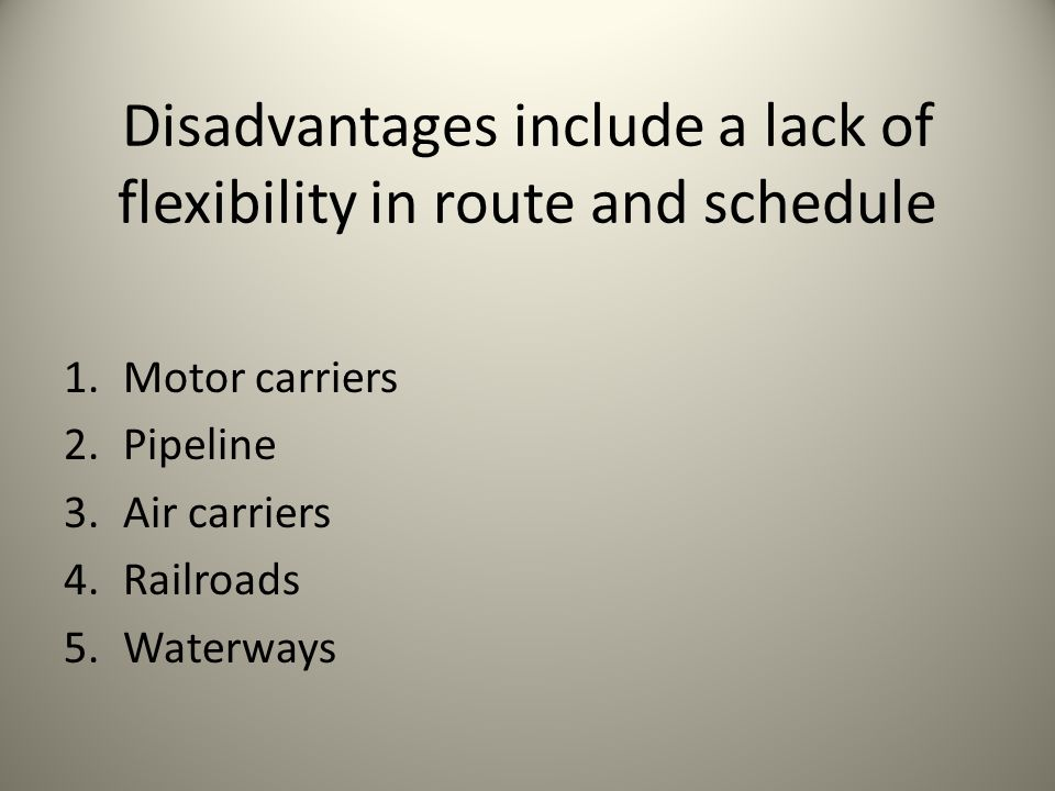Disadvantages include a lack of flexibility in route and schedule
