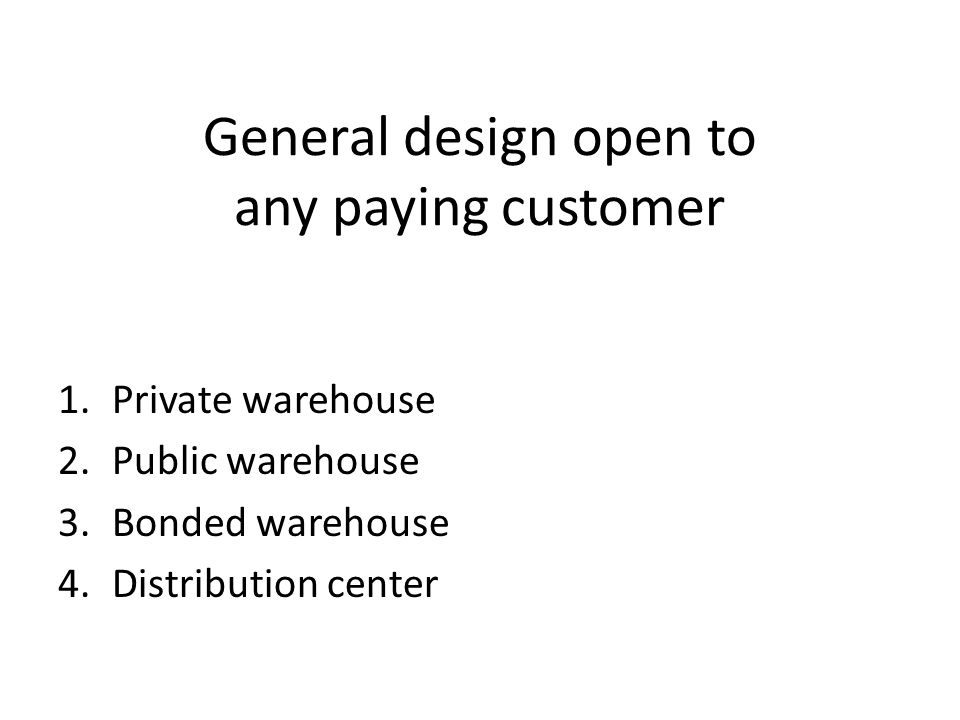 General design open to any paying customer