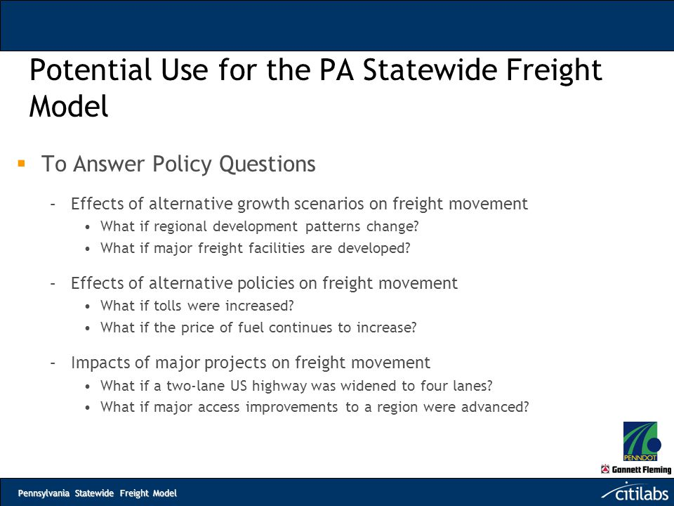 Potential Use for the PA Statewide Freight Model