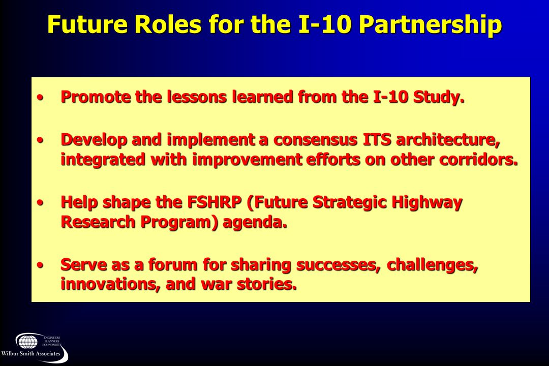 Future Roles for the I-10 Partnership