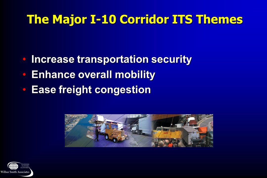 The Major I-10 Corridor ITS Themes