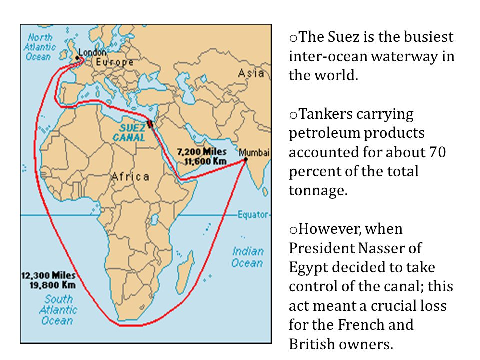 The Suez is the busiest inter-ocean waterway in the world.