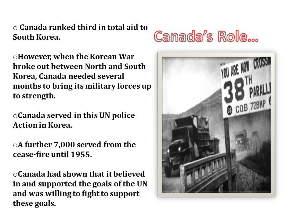 Canada's Role… Canada ranked third in total aid to South Korea.
