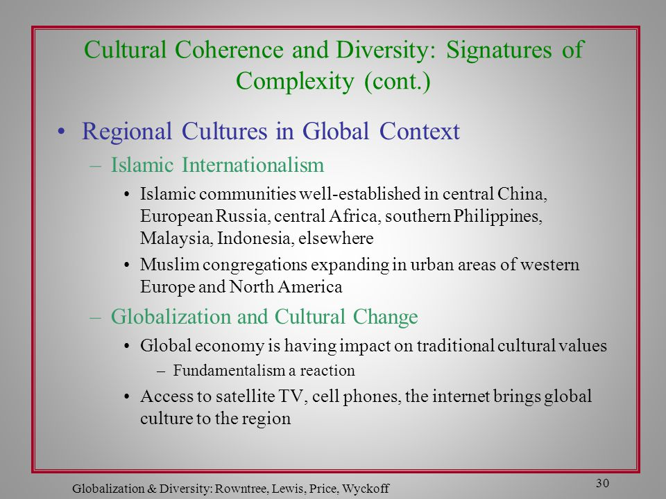 Cultural Coherence and Diversity: Signatures of Complexity (cont.)