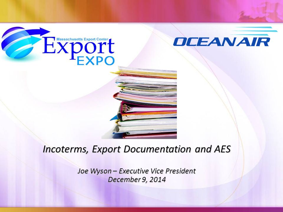 Incoterms, Export Documentation and AES