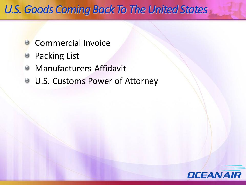 U.S. Goods Coming Back To The United States