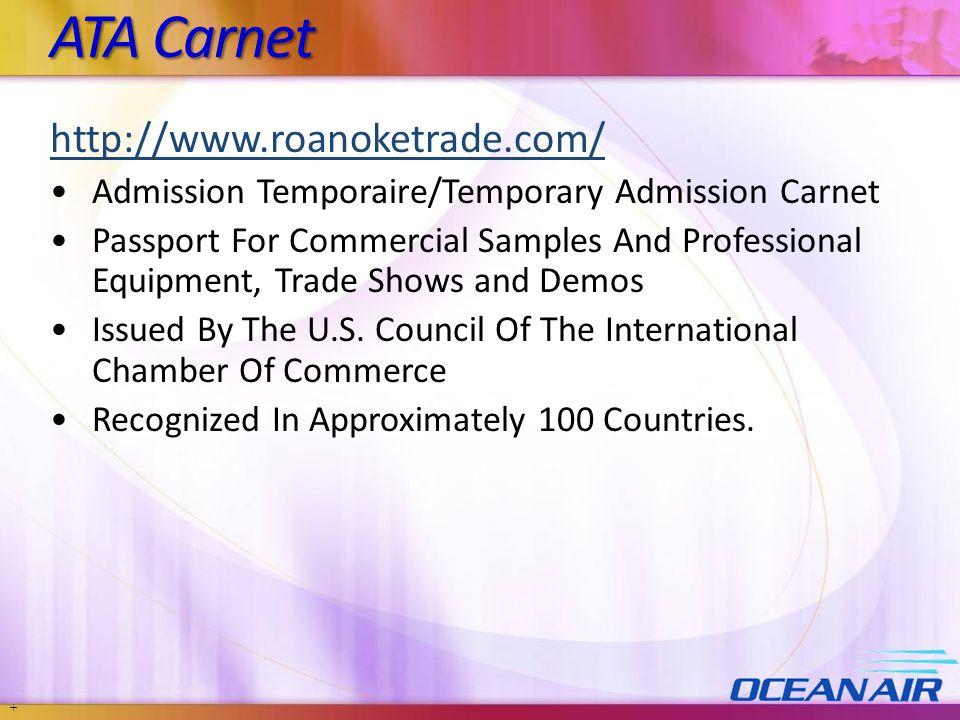 ATA Carnet http://www.roanoketrade.com/