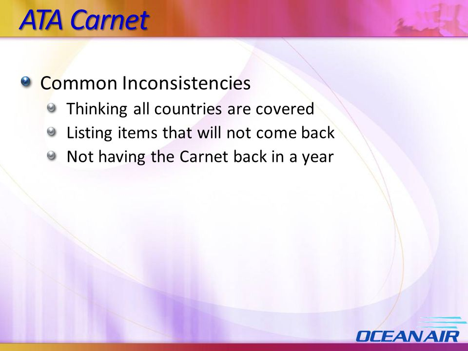 ATA Carnet Common Inconsistencies Thinking all countries are covered