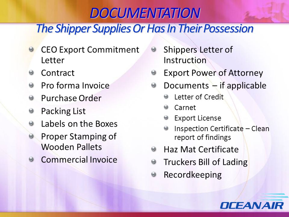 DOCUMENTATION The Shipper Supplies Or Has In Their Possession
