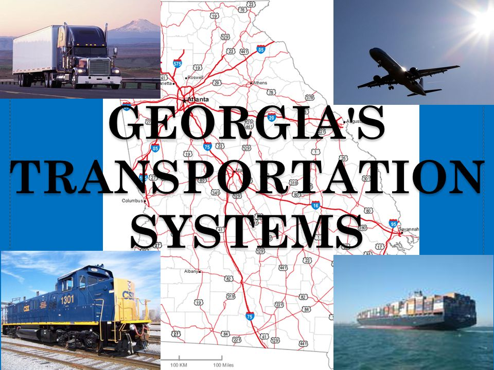 Georgia s transportation systems
